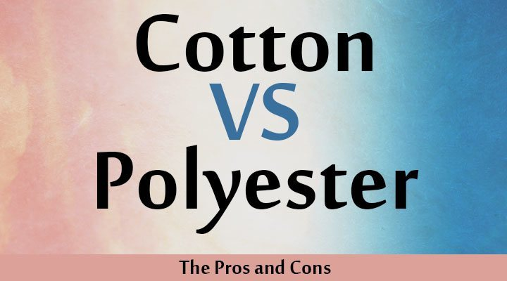 The 411 on Cotton vs. Polyester: The Pros and Cons