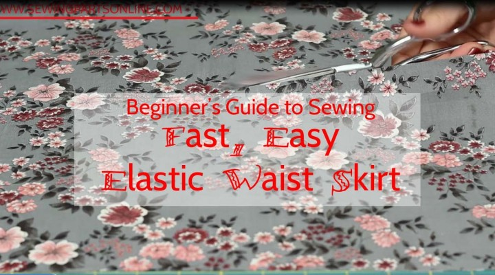 Beginner's Guide to Sewing (Episode 9): Exposed Waistband Skirt