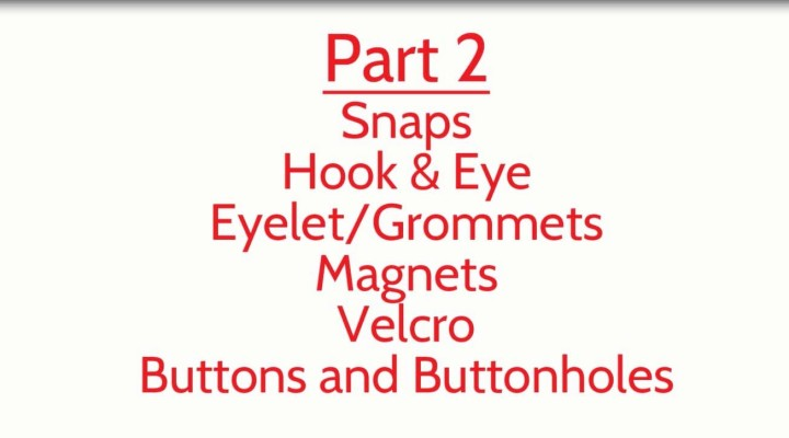 Beginner's Guide to Sewing (Episode 13): Part 2 of Zippers, Buttonholes, and Everything in Between