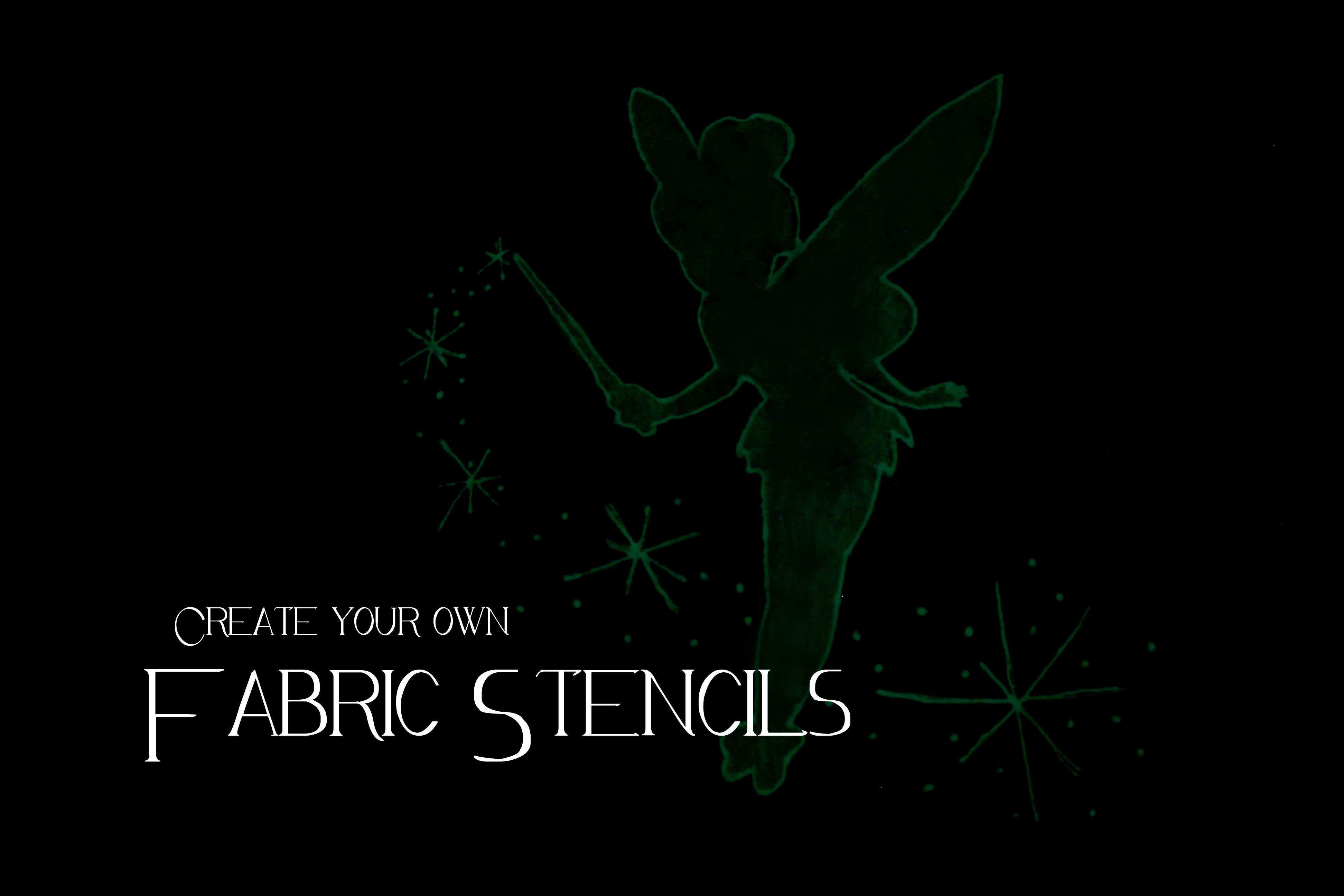 Fabric Stencils