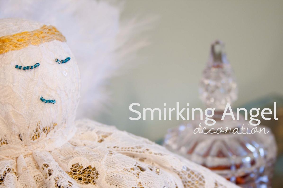 Home Made Christmas Decorations – Smirking Angel