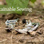 Sustainable Sewing