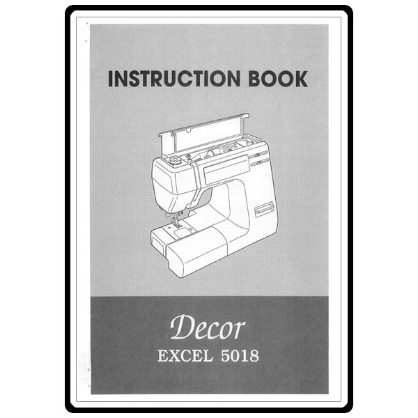 instruction manual janome decor excel 5018 sewing parts
