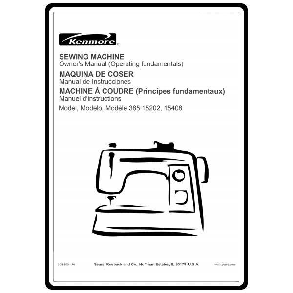 Manuals Online: Instruction Manual, Kenmore 385.15408 Models : Sewing