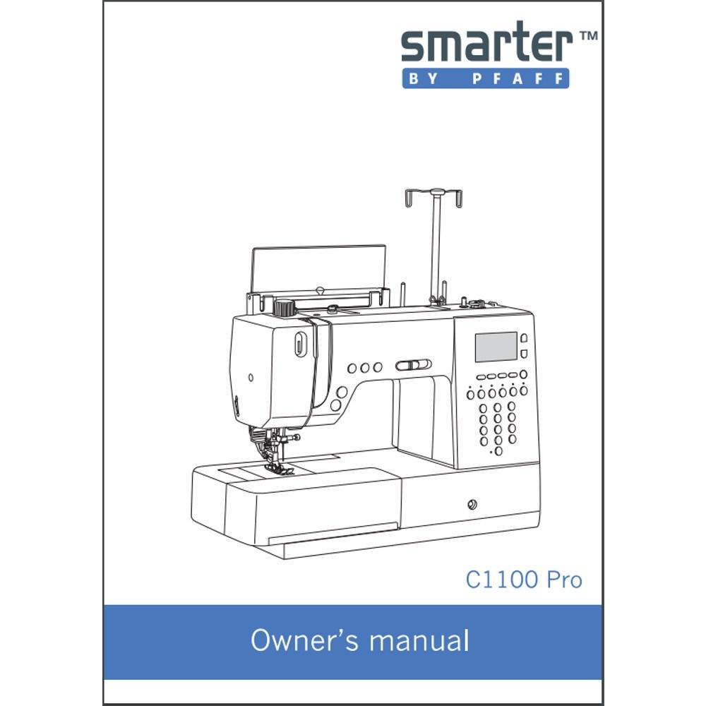 pfaff smarter c1100 pro sewing machine