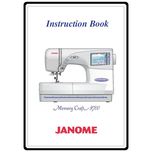 instruction manual  janome mc9700   sewing parts online