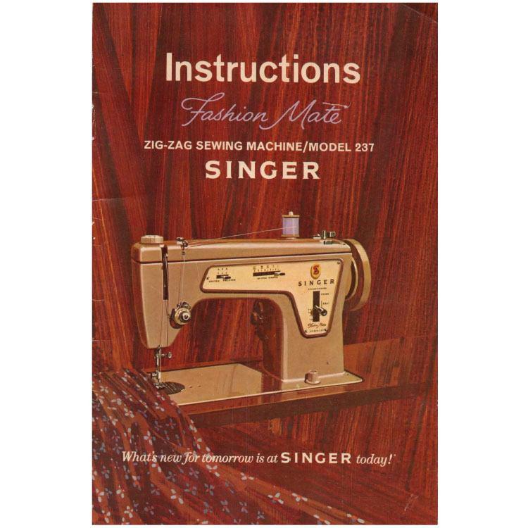 Instruction Manual Singer 237 Fashion Mate Sewing Parts